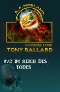 eBook: Tony Ballard #72: Im Reich des Todes