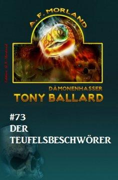 ebook: Tony Ballard #73: Der Teufelsbeschwörer