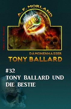 eBook: Tony Ballard #32: Tony Ballard und die Bestie