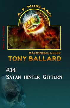 eBook: Tony Ballard #34: Satan hinter Gittern