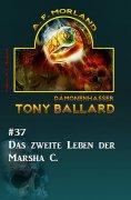 eBook: Tony Ballard #37: Das zweite Leben der Marsha C.