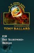 eBook: Tony Ballard #38: Der Selbstmord-Bringer
