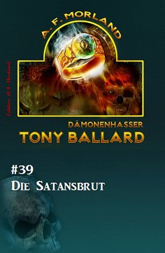 eBook: Tony Ballard #39: Die Satansbrut