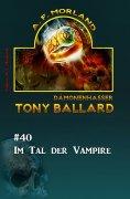 ebook: Tony Ballard #40: Im Tal der Vampire