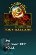 ebook: Tony Ballard #41: Die Saat der Hölle