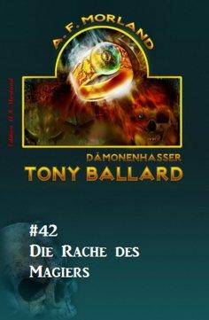 ebook: Tony Ballard #42: Die Rache des Magiers