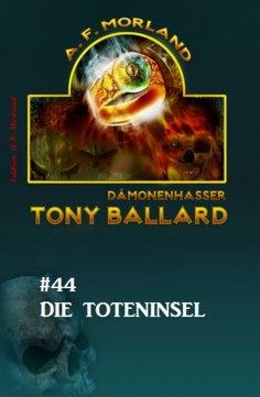 eBook: Tony Ballard #44: Die Toteninsel