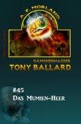 eBook: Tony Ballard #45: Das Mumien-Heer