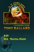 ebook: Tony Ballard #49: Der Magma-Mann
