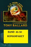 eBook: Tony Ballard Band 41 bis 50 Romanpaket