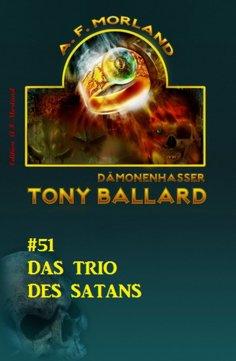 eBook: Tony Ballard #51: Das Trio des Satans