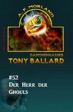eBook: Tony Ballard #52: Der Herr der Ghouls