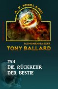ebook: Tony Ballard #53: Die Rückkehr der Bestie