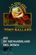 ebook: Tony Ballard #55: Im Niemandsland des Bösen