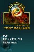 ebook: Tony Ballard #56: Die Geißel des Menschheit