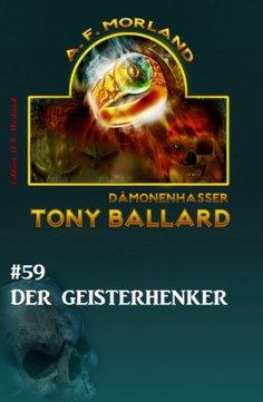 eBook: Tony Ballard #59: Der Geisterhenker