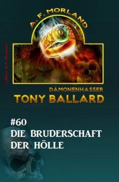 eBook: Tony Ballard #60: Die Bruderschaft der Hölle