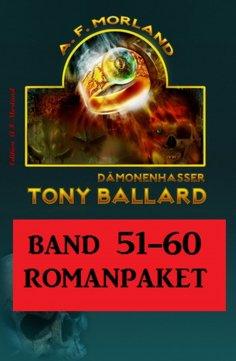 eBook: Tony Ballard Band 51 bis 60 Romanpaket