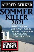 eBook: Sommer Killer 2021: 11 Strand Krimis