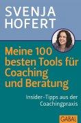 ebook: Meine 100 besten Tools für Coaching und Beratung