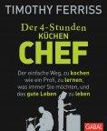 ebook: Der 4-Stunden-(Küchen-)Chef