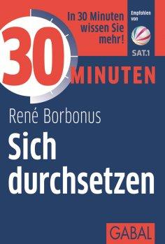 eBook: 30 Minuten Sich durchsetzen