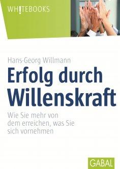 eBook: Erfolg durch Willenskraft