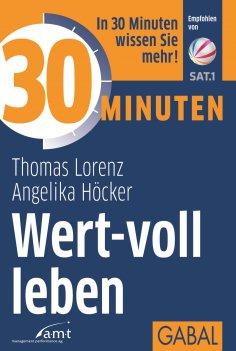eBook: 30 Minuten Wert-voll leben