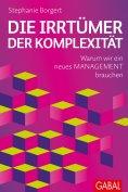 eBook: Die Irrtümer der Komplexität