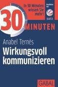 eBook: 30 Minuten Wirkungsvoll kommunizieren