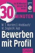 eBook: 30 Minuten Bewerben mit Profil