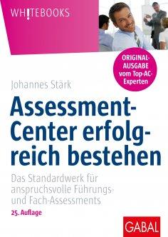 ebook: Assessment-Center erfolgreich bestehen