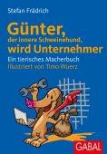 eBook: Günter, der innere Schweinehund, wird Unternehmer