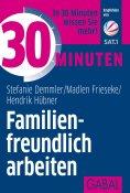 eBook: 30 Minuten Familienfreundlich arbeiten