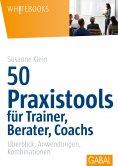 eBook: 50 Praxistools für Trainer, Berater und Coachs