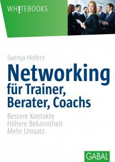 eBook: Networking für Trainer, Berater, Coachs