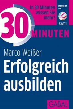 ebook: 30 Minuten Erfolgreich ausbilden