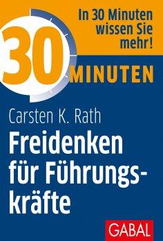 eBook: 30 Minuten Freidenken für Führungskräfte