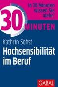 eBook: 30 Minuten Hochsensibilität im Beruf