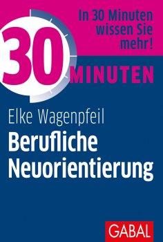eBook: 30 Minuten Berufliche Neuorientierung