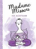 ebook: Madame Missou ist achtsam
