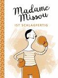 ebook: Madame Missou ist schlagfertig
