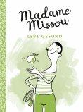 ebook: Madame Missou lebt gesund