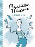 eBook: Madame Missou räumt auf