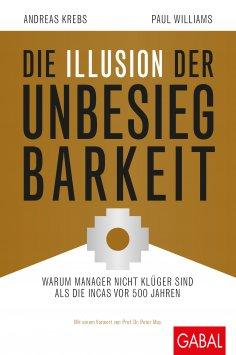 eBook: Die Illusion der Unbesiegbarkeit
