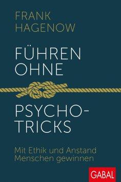 eBook: Führen ohne Psychotricks