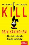 ebook: Kill dein Kaninchen!
