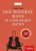 ebook: Der moderne Mann in unsicheren Zeiten