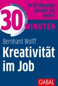 ebook: 30 Minuten Kreativität im Job