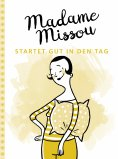 ebook: Madame Missou startet gut in den Tag